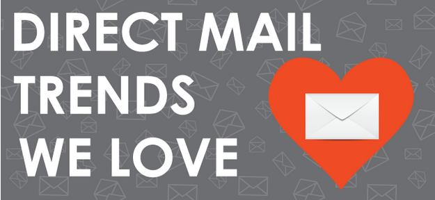 direct mail trends we love